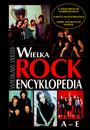 Wielka Encyklopedia Rock'a [A-E] - Wiesław Weiss