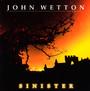 Sinister - John Wetton