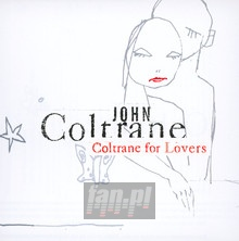 Coltrane For Lovers - John Coltrane