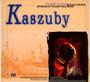 Kaszuby - Muzyka Źródeł