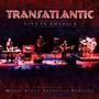 Live In America - Transatlantic