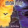 On The Edge - Iron Fire