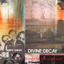 Songs Of The Damned - Divine Decay