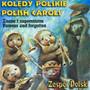 Kolędy Znane I Nie Znane - Maria Pomianowska / Zespół Polski