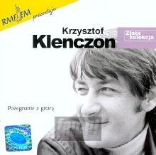 Złota Kolekcja - Krzysztof Klenczon