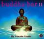 Buddha Bar:  2 - Buddha Bar