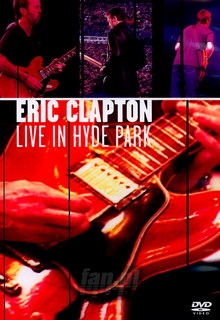 Live In Hyde Park - Eric Clapton