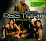 Restart - Brooklyn Bounce