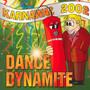 Dance Dynamite Karnawał 2002 - Dance Dynamite