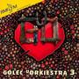 Golec Uorkiestra 3: Kilohertze Prosto W Serce - Golec Uorkiestra