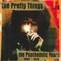 The Psychedelic Years - The Pretty Things