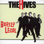 Barely Legal - The Hives