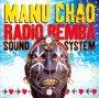 Radio Bemba Sound System: Live - Manu Chao