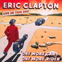 One More Car, One More Rider: Live On Tour 2001 - Eric Clapton