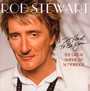 Great American Songbook I: It Had To Be You - Rod Stewart