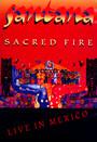 Sacred Fire: Live - Santana