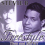 Freestyle Then & Now - Stevie B.