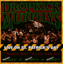 Live On St.Patrick's Day - Dropkick Murphys