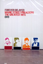 Forever Delayed/Greatest Hits - Manic Street Preachers
