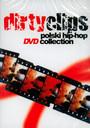 Dirty Clips: Polski Hip-Hop - V/A