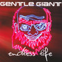Endless Life - Gentle Giant