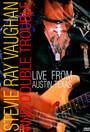 Live In Austin, Texas - Stevie Ray Vaughan