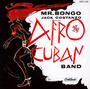 Mr. Bongo - Jack Costanzo  & Afro Cuban