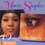 Only For The Lonely (V-6007+10 - Mavis Staples