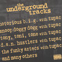 The Underground Tracks - 2PAC / Friends