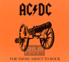 For Those About To Rock ( We Solute You ) - AC/DC