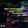 Standard Transmission - John Abercrombie / Jacek Kochan / Pat Labarbera / Jim Vivian