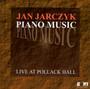 Live At Pollack Hall - Jan Jarczyk