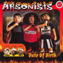 Date Of Brith - Arsonists
