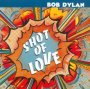 Shot Of Love - Bob Dylan