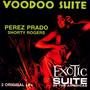 Voodoo Suite / Exotic Suite - Perez Prado
