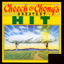 Greatest Hits - Cheech & Chong