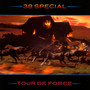 Tour De Force - 38 Special
