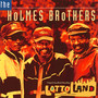 Lotto Land - The Holmes Brothers