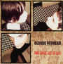 Fake Can Be Just As Good - Blonde Redhead