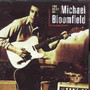 Best Of - Mike Bloomfield