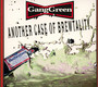 Another Case Of Brewtalit - Gang Green