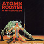The First 10 Explosive Ye - Atomic Rooster