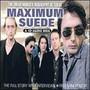 Maximum-Biography - Suede