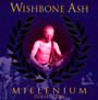 Millenium Collection - Wishbone Ash