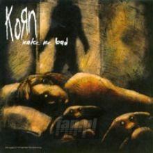 Make Me Bad - Korn