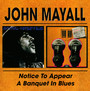 Notice To Appear / A Banquet In Blues - John Mayall