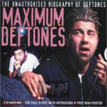 Maximum-Biography - The Deftones