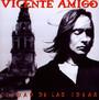 Ciudad De Las Ideas - Vicente Amigo