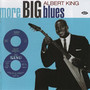 More Big Blues - Albert King