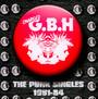 The Punk Singles 1981-1984 - G.B.H.